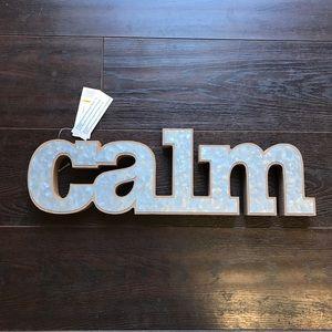 Metal Calm Sign